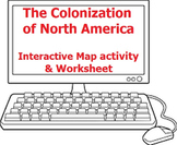 The Colonization of North America - Worksheet and Free Interactive Map Website