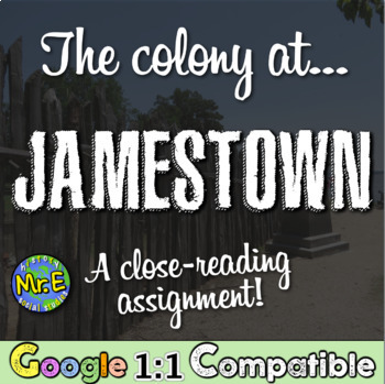 The Colony at Jamestown: A Close Reading Activity