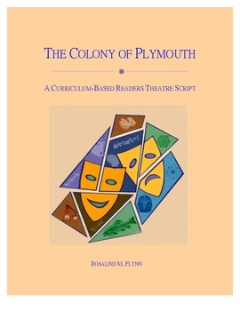The Colony of Plymouth Readers Theatre Script