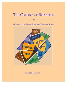 The Colony of Roanoke Readers Theatre Script