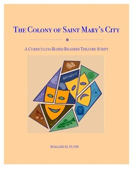 The Colony of Saint Mary's City Readers Theatre Script