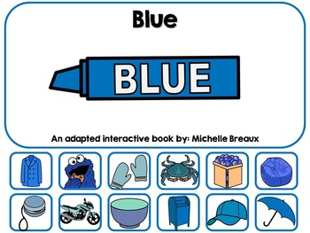 The Color Blue- Adapted Interactive Book {Autism, Early Ch