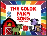 The Color Farm Song - Dr. Jean