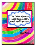 The Color Games: Literacy, Math, and Art Centers