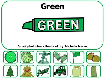 The Color Green- Adapted Interactive Book {Autism, Early Childhood, SPED}