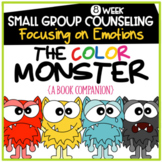 The Color Monster Small Group Counseling: Focusing on Emotions