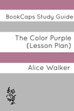 The Color Purple: Teacher Lesson Plans