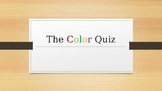 The Color Quiz Power Point Presentation