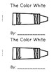 The Color White {Emergent Readers & Posters}
