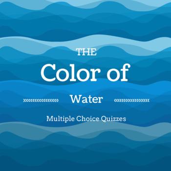 The Color of Water Multiple Choice Quizzes