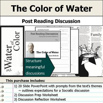 The Color of Water - Socratic Method - Post Reading Discussions