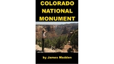 The Colorado National Monument PowerPoint for Kids