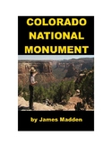The Colorado National Monument for Kids