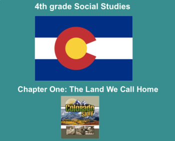 The Colorado Story: Ch. 1 The Land We Call Home Smartboard File