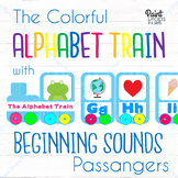 The ALPHABET TRAIN with BEGINNING SOUNDS Passengers {Class