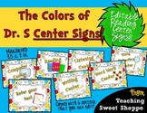 The Colors of Dr. S!  Editable Reading Center Signs!