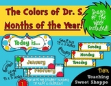 The Colors of Dr. S!  Months of the Year & Days of the Week!