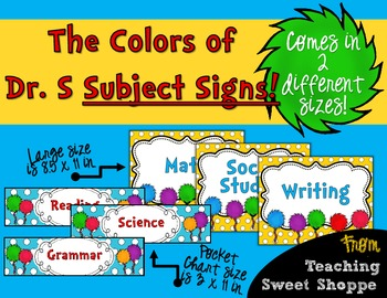 The Colors of Dr. S!  Subject Signs in 2 Different Styles & Sizes!