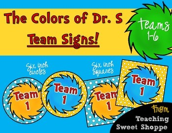 The Colors of Dr. S! Team Signs