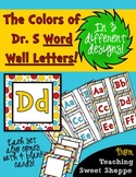 The Colors of Dr. S!  Word Wall Letters in 3 Designs!
