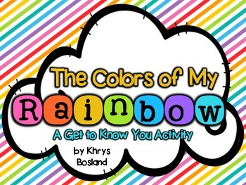 The Colors of My Rainbow {Beginning of the Year} {Get to Know You} Activity