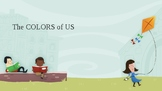 The Colors of Us Lesson Powerpoint