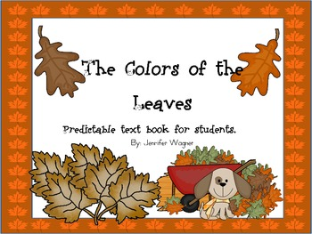 The Colors of the Leaves---a predictable text book for beginning readers