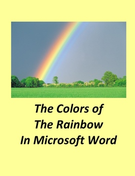 The Colors of the Rainbow in Microsoft Word