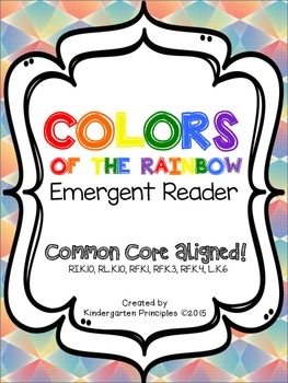 The Colors of the Rainbow: INTERACTIVE Emergent Reader (Common Core Aligned)