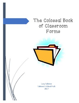 The Colossal Book of Classroom Forms