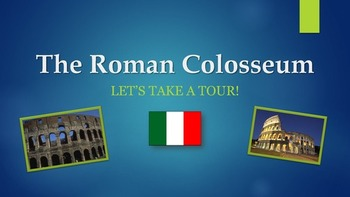The Rome Colosseum PowerPoint Presentation and Activities