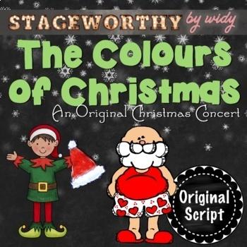 Christmas Concert: The Colours of Christmas - An Original Christmas Play Script