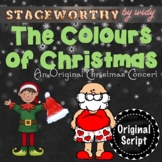 Christmas Concert: The Colours of Christmas - An Original Christmas Play Script