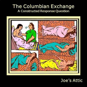 The Columbian Exchange: A Constructed Response Question