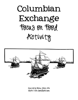 The Columbian Exchange - A Focus on Food