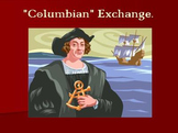 The Columbian Exchange- A Power Point And Study Guide Lesson