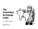The Columbian Exchange Cafe
