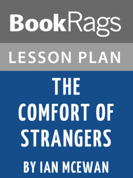 The Comfort of Strangers Lesson Plans