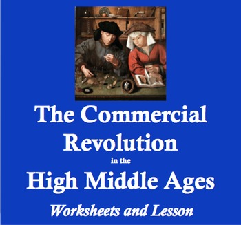 The Commercial Revolution in the Middle Ages: Worksheets and Lesson