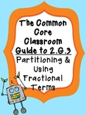 The Common Core Classroom Guide to 2.G.3: Partitioning & Fraction Concepts