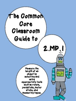 The Common Core Classroom Guide to 2.MD.1: Measuring & Measurement Tools