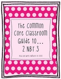 The Common Core Classroom Guide to 2.NBT.3 Read and Write