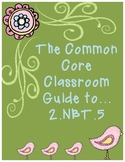The Common Core Classroom Guide to 2.NBT.5: Fluently Add and Subtract