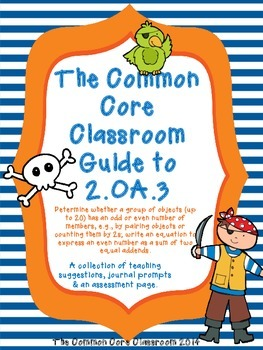 The Common Core Classroom Guide to 2.OA.3:Odd & Even -CCSS aligned 2nd Grade