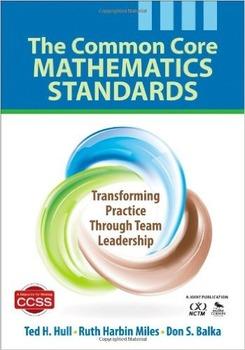 The Common Core Mathematics Standards: Team Leadership