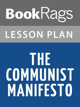 The Communist Manifesto Lesson Plans