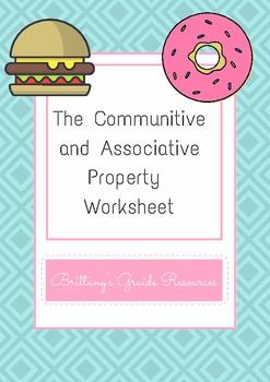 The Communitive and Associative Property Worksheet