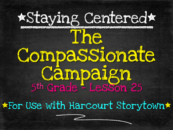 The Compassion Campaign  5th Grade Harcourt Storytown Lesson 25