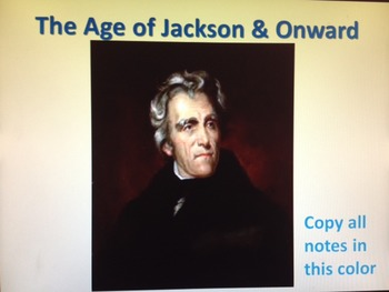 The Compete Unit of The Age of Jackson & Onward (1824-1850s)