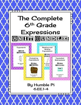 The Complete 6th Grade Expressions Unit Bundle-6.EE.1,6.EE.2a,b,c,6.EE.3,6.EE.4